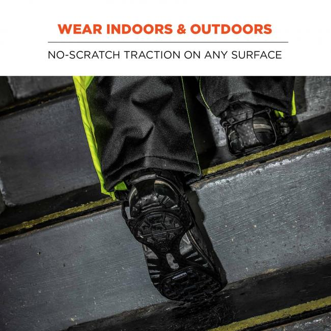 Wear indoors & outdoors: No-scratch traction on any surface