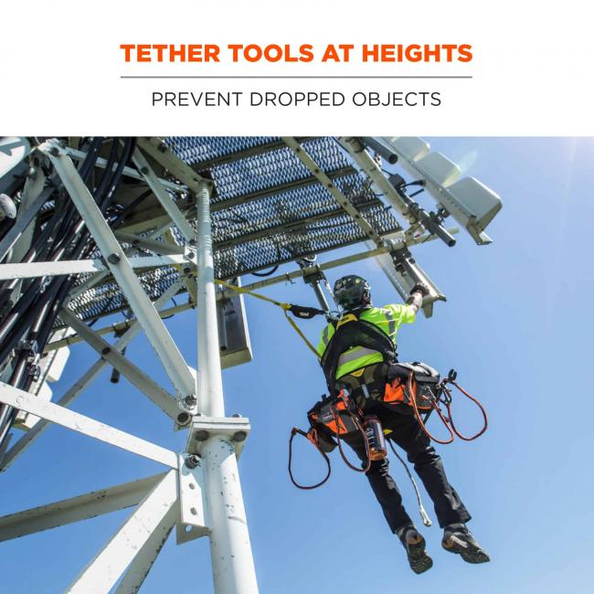 Tether tools at heights: prevent dropped objects