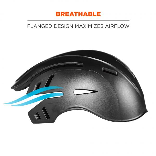 Breathable: flanged design maximizes airflow.