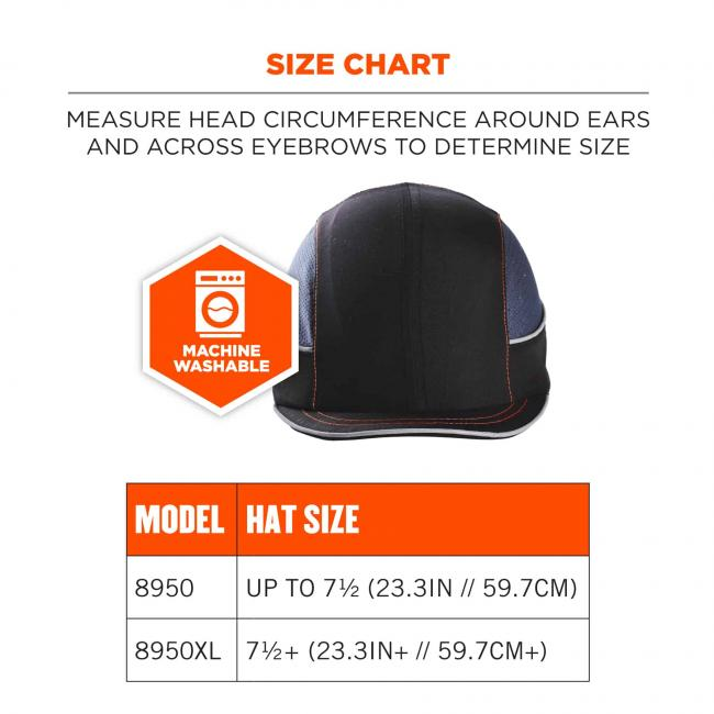Size chart: measure head circumference around ears and across eyebrows to determine size. Icon says MACHINE WASHABLE. Size chart. Model 8950 fits hat size up to 7 1/2 (23.3in // 59.7cm). 8950XL fits hat size 7 1/2 (23.3in+ // 59.7cm+)